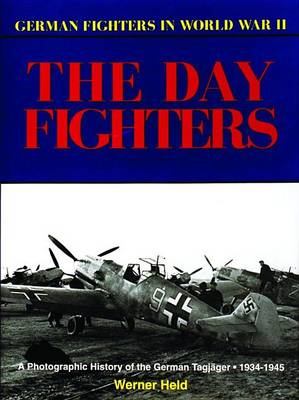 Day Fighters: A Pictorial History, 1935-45 (BOK)
