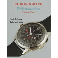 Chronograph Wristwatches: To Stop Time (BOK)