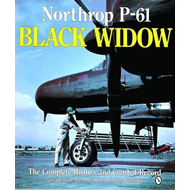 Northrop P-61 Black Widow: The Complete History and Combat Record (BOK)
