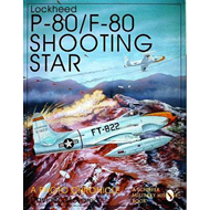 Lockheed P-80/F-80 Shooting Star: A Photo Chronicle (BOK)