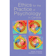 Ethics for the Practice of Psychology in Canada (BOK)