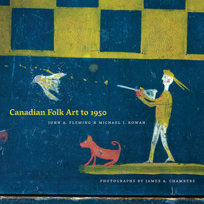 Canadian Folk Art to 1950 (BOK)