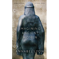 Imagining Ancient Women (BOK)