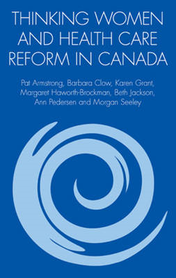 Thinking Women and Health Care Reform in Canada (BOK)