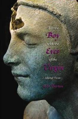 For the Boy with the Eyes of the Virgin (BOK)