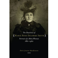 Identities of Marie Rose Delorme Smith (BOK)