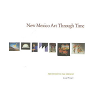 New Mexico Art Through Time (BOK)