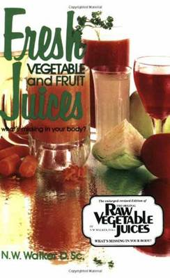 Fresh Vegetable and Fruit Juices (BOK)
