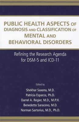 Public Health Aspects of Diagnosis and Classification of Mental and Behavioral Disorders: Refining t (BOK)