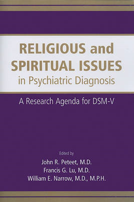 Religious and Spiritual Issues in Psychiatric Diagnosis: A Research Agenda for DSM-V (BOK)