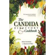 The Candida Directory: Comprehensive Guidebook to Yeast-free Living (BOK)