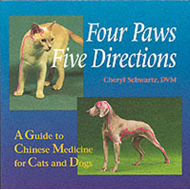 Four Paws, Five Directions: Complete Guide to Traditional Chinese Medicine for Dogs and Cats (BOK)