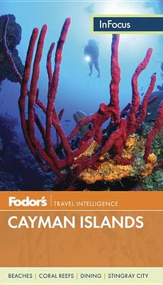 Fodor's in Focus Cayman Islands (BOK)