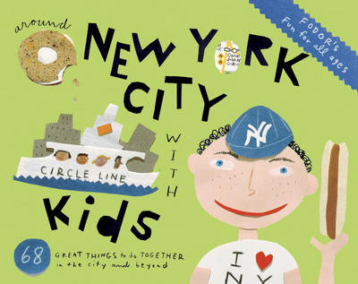 Fodor's Around New York City with Kids (BOK)