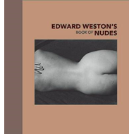 Edward Weston's Book of Nudes (BOK)