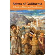Saints of California: A Guide to Places and Their Patrons (BOK)