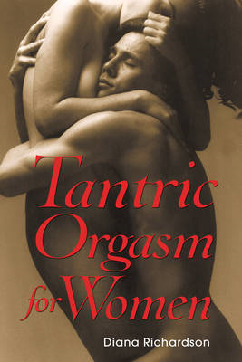 Tantric Orgasm for Women (BOK)