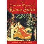 The Complete Illustrated Kama Sutra (BOK)