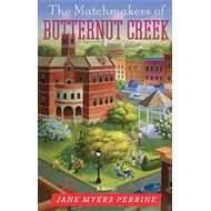 The Matchmakers of Butternut Creek (BOK)