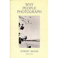 Why People Photograph (BOK)