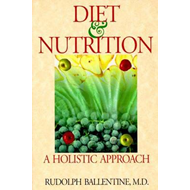 Diet and Nutrition: A Holistic Approach (BOK)