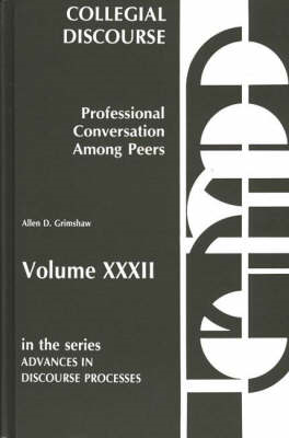 Collegial Discourse--Professional Conversation Among Peers (BOK)