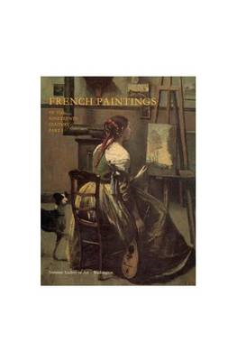 French Paintings of the Nineteenth Century, Part I: Before Impressionism (BOK)