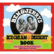 Ben and Jerry's Homemade Ice Cream and Dessert Book (BOK)