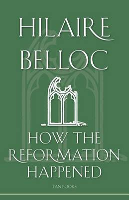 How the Reformation Happened (BOK)