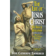 The Life of Jesus Christ and Biblical Revelations, Volume 1 (BOK)