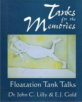 Tanks for the Memories: Floatation Tank Talks (BOK)