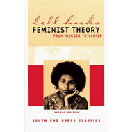 Feminist Theory: From Margin to Center (BOK)