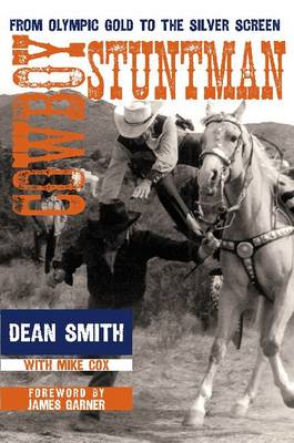 Cowboy Stuntman: From Olympic Gold to the Silver Screen (BOK)