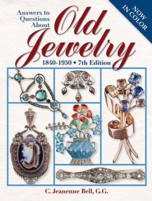 Answers to Questions About Old Jewelry: 1840-1950 (BOK)