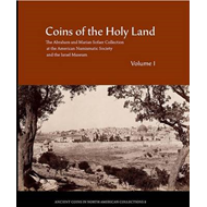 Coins of the Holy Land: The Abraham and Marian Sofaer Collection at the American Numismatic Society (BOK)