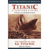 Titanic: A Survivor's Story: And The Sinking of the S.S. Titanic (BOK)