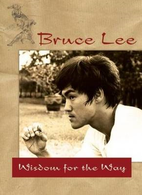 Bruce Lee's Wisdom for the Way (BOK)