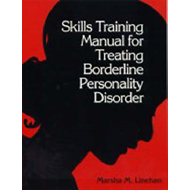 Skills Training Manual for Treating Borderline Personality Disorder (BOK)