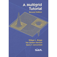 A Multigrid Tutorial (BOK)