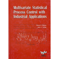 Multivariate Statistical Process Control with Industrial Applications (BOK)