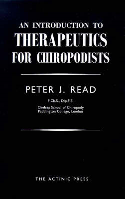 Introduction to Therapeutics for Chiropodists (BOK)