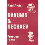 Bakunin and Nechaev (BOK)