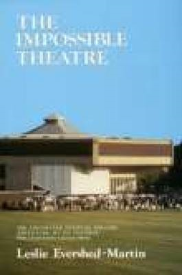 The Impossible Theatre: Chichester Festival Theatre Adventure (BOK)