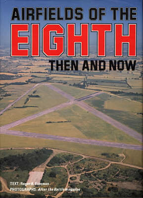Airfields of the Eighth: Then and Now (BOK)