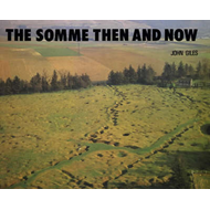 The Somme: Then and Now (BOK)