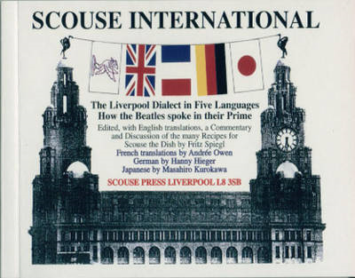 Scouse International: The Liverpool Dialect in Five Languages (BOK)