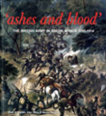 Ashes and Blood: The British Army in South Africa, 1795-1914 (BOK)