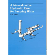 A Manual on the Hydraulic Ram for Pumping Water (BOK)