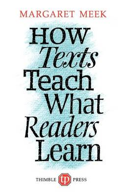 How Texts Teach What Readers Learn (BOK)