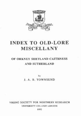 Index to Old-Lore Miscellany of Orkney, Shetland, Caithness (BOK)